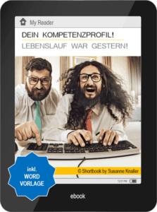 Ratgeber Bewerbung: Dein Komplettprofil E-Book